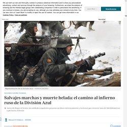 -segunda-guerra-mundial-salvajes-marchas-y-muerte-helada-camino-infierno-ruso-division-azul-201912230109_noticia