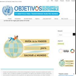 La Guía de los vagos para salvar el mundo - Desarrollo Sostenible