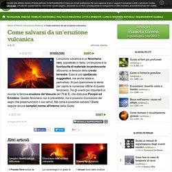 Come salvarsi da un'eruzione vulcanica