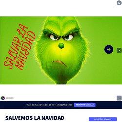 Plantilla Genially reutilizable - Salvemos la Navidad by alberto nuñez