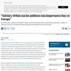 """Steve Bannon: """"Salvini y Orbán son los políticos más importantes hoy en Europa"""""""