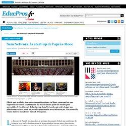 Sam Network, la start-up de l'après-Mooc