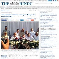Janata Parivar announces merger, Mulayam to head new party