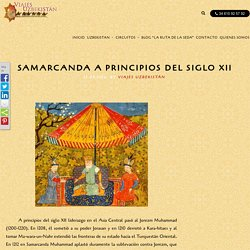 SAMARCANDA EN SIGLO XII