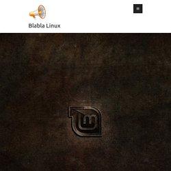 Linux Mint 19 – Blabla Linux