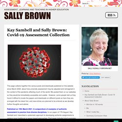 Kay Sambell and Sally Brown: Covid-19 Assessment Collection - Sally Brown Sally Brown