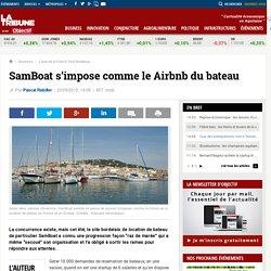 SamBoat s'impose comme le Airbnb du bateau