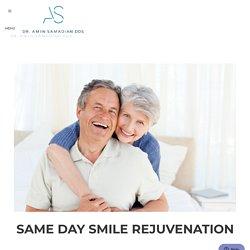 Same Day Smile Rejuvenation