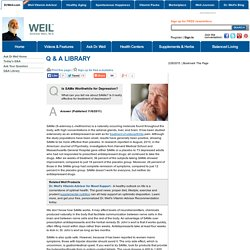 Is SAMe Worthwhile for Depression? - Ask Dr. Weil