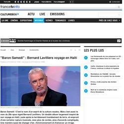 """Baron Samedi"" : Bernard Lavilliers voyage en Haïti"