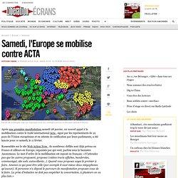 L'Europe se mobilise contre ACTA