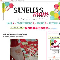 Samelia's Mum: 12 Days of Christmas Runner - a tutorial