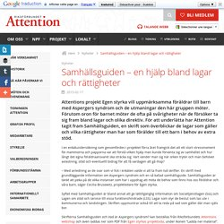 Samhällsguiden – en hjälp bland lagar och rättigheter - Riksförbundet Attention