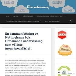 En sammanfattning av Nottinghams bok Utmanande undervisning som vi läste inom #pedaläslyft
