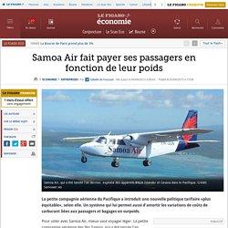 Samoa Air fait payer ses passagers en fonction de leur poids