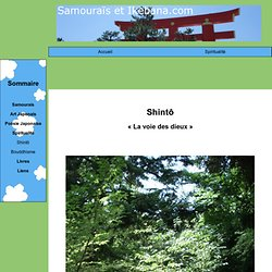 Samourais et Ikebana : Shinto