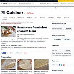 Samoussas framboises chocolat blanc - Recette de samoussas framboises chocolat blanc