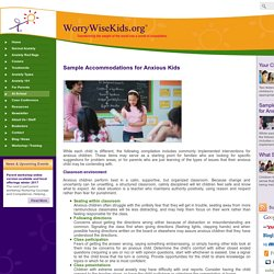 Sample Accommodations for Anxious Kids