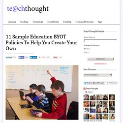 11 Sample Education BYOT Policies To Help You Create Your Own