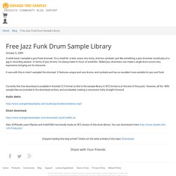 Free Jazz Funk Drum Sample Library
