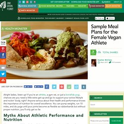 Sample Meal Plans for the Female Vegan Athlete