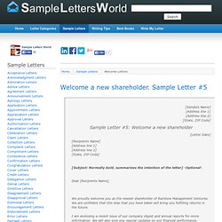 Welcome a new shareholder. Sample Letter #5