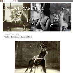 Fabulous Photographer, Baron de Meyer