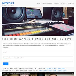 FREE DRUM SAMPLES & RACKS FOR ABLETON LIVE » Ableton Liveschool - Ableton Liveschool
