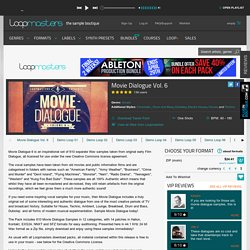 Old Movie Samples, Movie Dialogue Vol. 6, Vintage Film Dialogue Sounds, Vocal Loops, Loopmasters