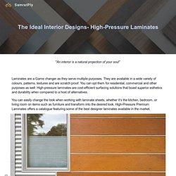 The Ideal Interior Designs- High-Pressure Laminates