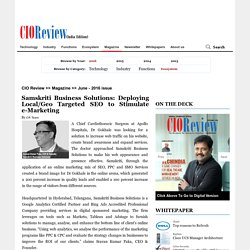 CIO Review Magazine Article - Samskriti Business Solutions: Deploying Local/Geo Targeted SEO to Stimulate e-Marketing