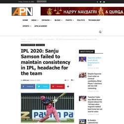IPL 2020: Sanju Samson failed to maintain consistency in IPL
