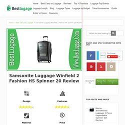 Samsonite Luggage Winfield 2 Fashion HS Spinner 20 Review - BestLugage