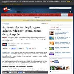 Samsung devient le plus gros acheteur de semi-conducteurs devant Apple