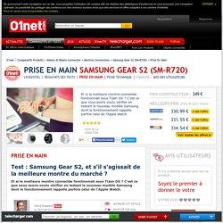 Samsung Gear S2 (SM-R720) Test : Samsung Gear S2, et s'il s'agissait de la meilleure montre du marché ?