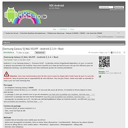 [Samsung Galaxy S] MAJ XXJVP - Android 2.3.4 - Gingerbread : Galaxy S I9000 / I9003