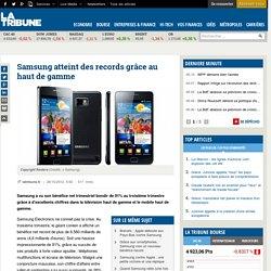 Samsung atteint des records grâce au haut de gamme