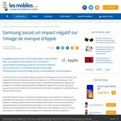 Samsung aurait un impact négatif sur l'image de marque d'Apple