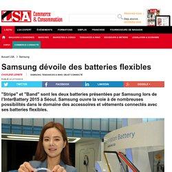 Samsung dévoile des batteries flexibles