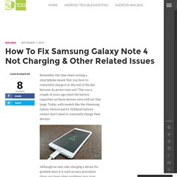 How To Fix Samsung Galaxy Note 4 Not Charging & Other Related Issues