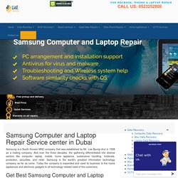 Samsung Computer, Laptop, Notebook Repair Service in Dubai