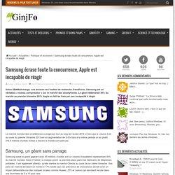 Samsung écrase toute la concurrence, Apple est incapable de réagir