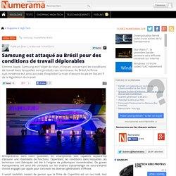 Samsung est attaqué au Brésil pour des conditions de travail déplorables