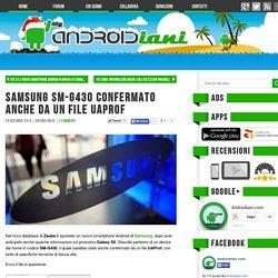 Samsung SM-G430 confermato anche da un file UAProf