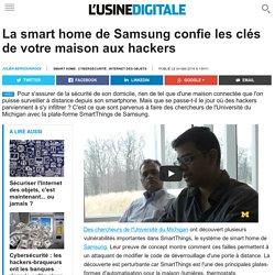 La smart home de Samsung confie les clés de votre maison aux hackers