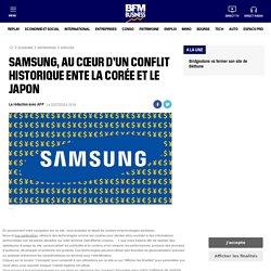 Article presse - Samsung, au cœur d'un conflit historique ente la Corée et le Japon
