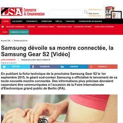 Samsung dévoile sa montre connectée, la...