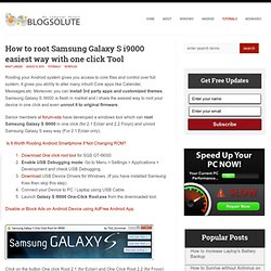 How to root unroot Samsung Galaxy S i9000 easiest way one click Tool
