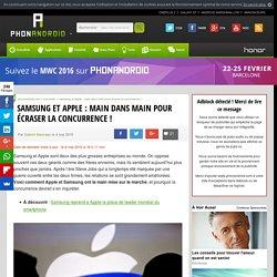 Samsung et Apple : main dans main pour écraser la concurrence