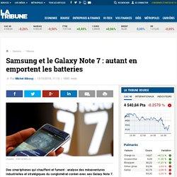 Samsung et le Galaxy Note 7 : autant en emportent les batteries